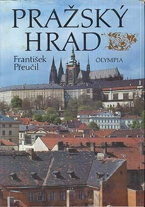 Prazsky hrad - Preucil Frantisek   antikvariat - detail knihy