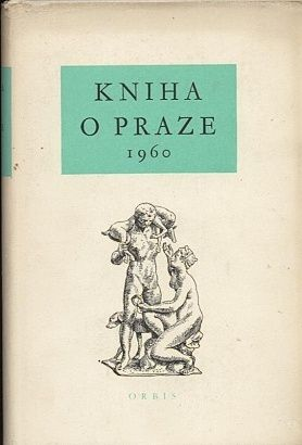 Kniha o Praze 1960 - Kolektiv autoru | antikvariat - detail knihy