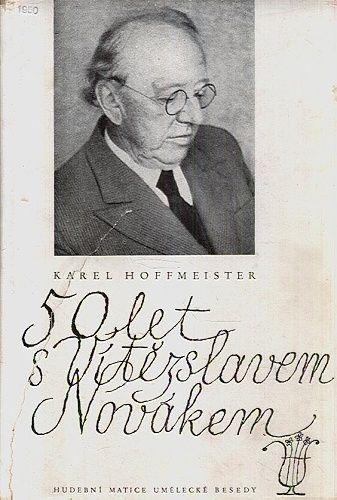50 let s Vitezslavem Novakem - Hoffmeister Karel | antikvariat - detail knihy