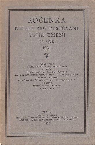 Rocenka Kruhu pro pestovani dejin umeni za rok 1931 | antikvariat - detail knihy