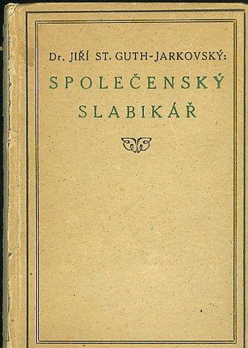 Spolecensky slabikar - Guth  Jarkovsky Jiri St Dr   antikvariat - detail knihy