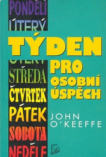 Tyden pro osobni uspech - OKeeffe John | antikvariat - detail knihy