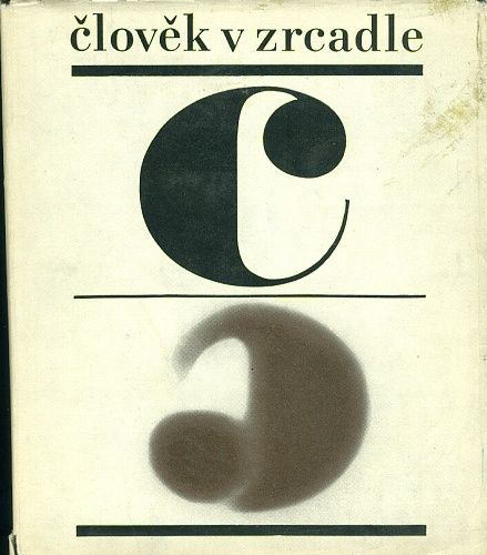 Clovek v zrcadle aneb tez zrcadlo pro cloveka - sestavil M Zuna | antikvariat - detail knihy