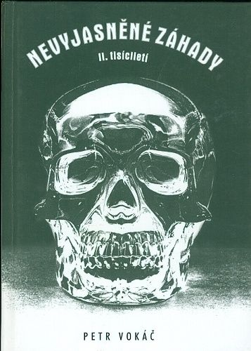 Nevyjasnene zahady II  tisicileti - Vokac Petr | antikvariat - detail knihy