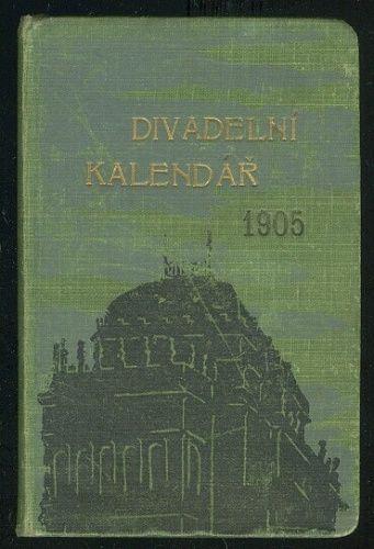 Divadelni kalendar 1905 - Ledecky Jan  usporadal   antikvariat - detail knihy
