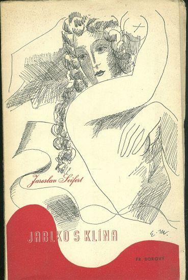 Jablko s klina  Ruce Venusiny - Seifert Jaroslav PODPIS AUTORA   antikvariat - detail knihy