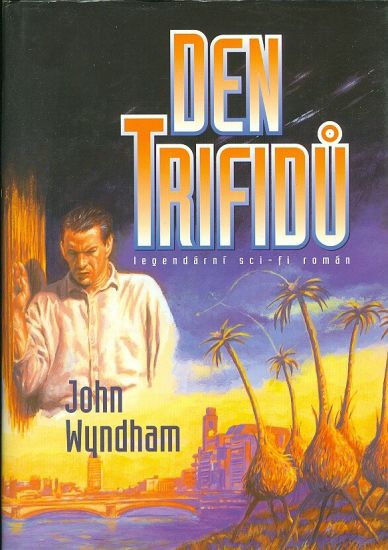 Den trifidu - Wyndham John | antikvariat - detail knihy