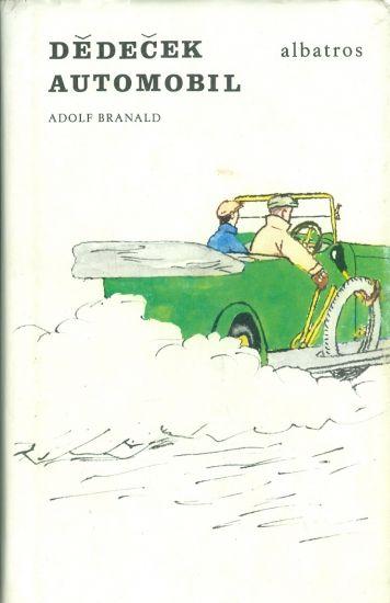 Dedecek automobil - Branald Adolf | antikvariat - detail knihy
