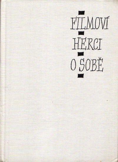 Filmovi herci o sobe - Wenig Jan   antikvariat - detail knihy