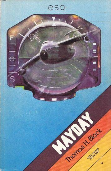 Mayday - Block Thomas H  | antikvariat - detail knihy
