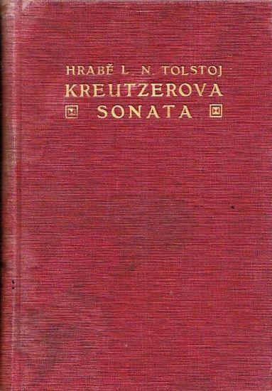 Kreutzeova sonata - Tolstoj Lev Nikolajevic | antikvariat - detail knihy