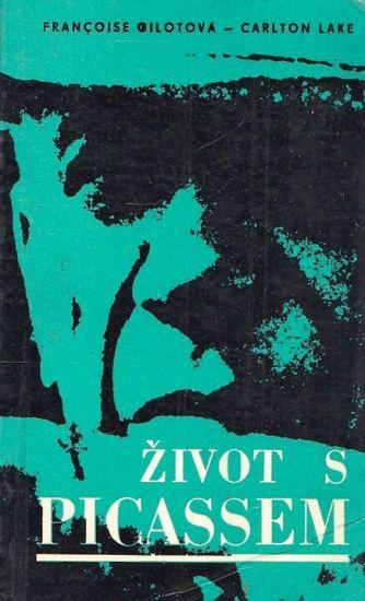 Zivot s Picassem - Gilotova Francoise  Lake Carlton | antikvariat - detail knihy