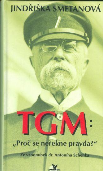 TGM Proc se nerekne pravda  Ze vzpominek dr  Antonina Schenka   antikvariat - detail knihy