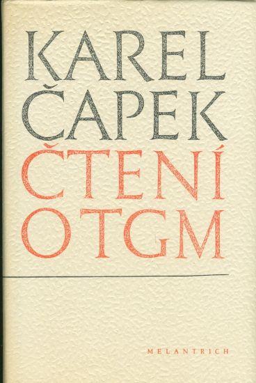 Cteni o TGM - Capek Karel | antikvariat - detail knihy