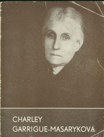 Charley Garrigue  Masarykova - Fischerova Irma Jarmila | antikvariat - detail knihy