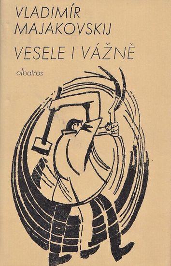 Vesele i vazne - Majakovskij Vladimir | antikvariat - detail knihy