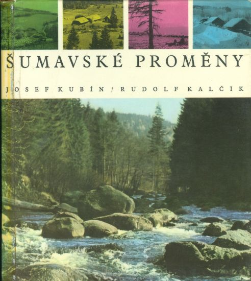 Sumavske promeny - Kubin Josef  Kalcik Rudolf | antikvariat - detail knihy