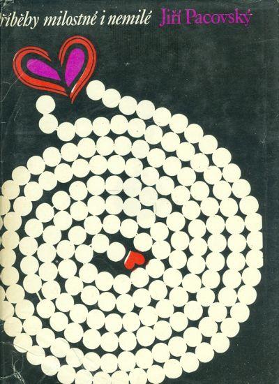 Pribehy milostne i nemile - Pacovsky Jiri | antikvariat - detail knihy