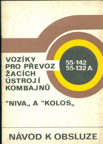 Voziky pro prevoz zacich ustroji kombajnu Niva a Kolos   antikvariat - detail knihy