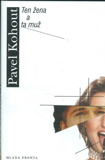 Ten zena a ta muz - Kohout Pavel | antikvariat - detail knihy
