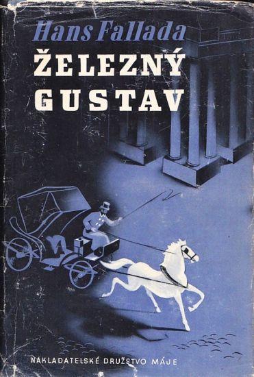 Zelezny Gustav IIII - Fallada Hans   antikvariat - detail knihy