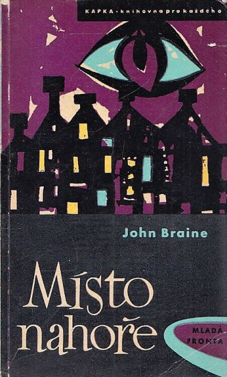 Misto nahore - Braine John   antikvariat - detail knihy