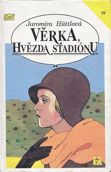 Verka hvezda stadionu - Huttlova Jaromira | antikvariat - detail knihy
