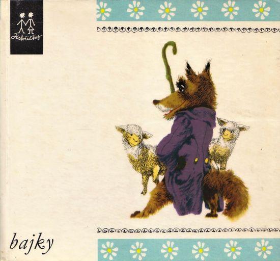 Bajky - Syrovatka Oldrich vypravuje nejhezci La Fontainovy bajky | antikvariat - detail knihy