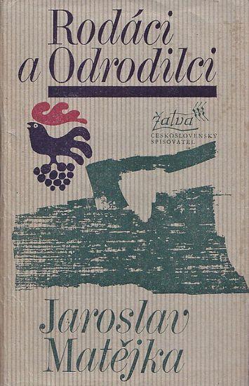 Rodaci a odrodilci - Matejka Jaroslav | antikvariat - detail knihy
