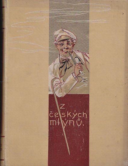 Z ceskych mlynu 6 - Tuma Karel   antikvariat - detail knihy
