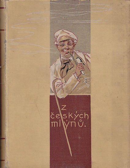 Z ceskych mlynu 3 - Tuma Karel   antikvariat - detail knihy