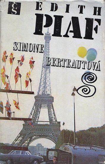 Edith Piaf - Berteautova Simone   antikvariat - detail knihy
