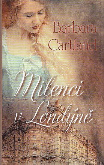Milenci v Londyne - Cartland Barbara   antikvariat - detail knihy