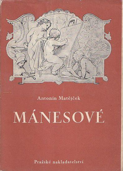 Manesove  Antonin Vaclav Josef Quido Amalie - Matejcek Antonin   antikvariat - detail knihy