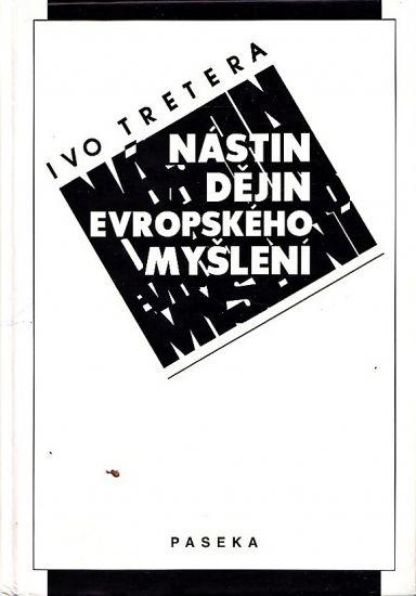 Nastin dejin evropskeho mysleni - Tretera Ivo | antikvariat - detail knihy