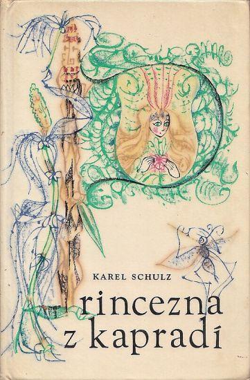 Princezna z kapradi - Schulz Karel | antikvariat - detail knihy