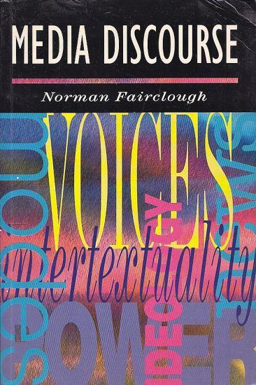 Media Discourse - Fairclough Norman   antikvariat - detail knihy