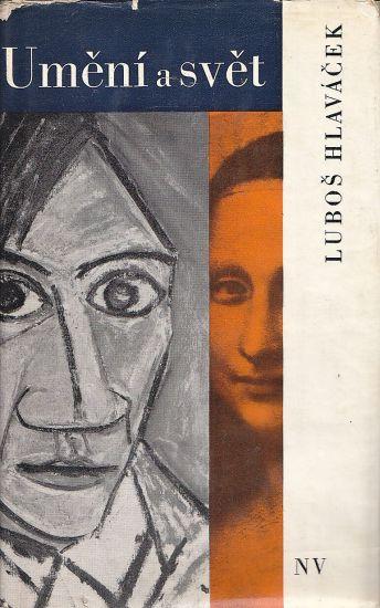 Umeni a svet - Hlavacek Lubos | antikvariat - detail knihy