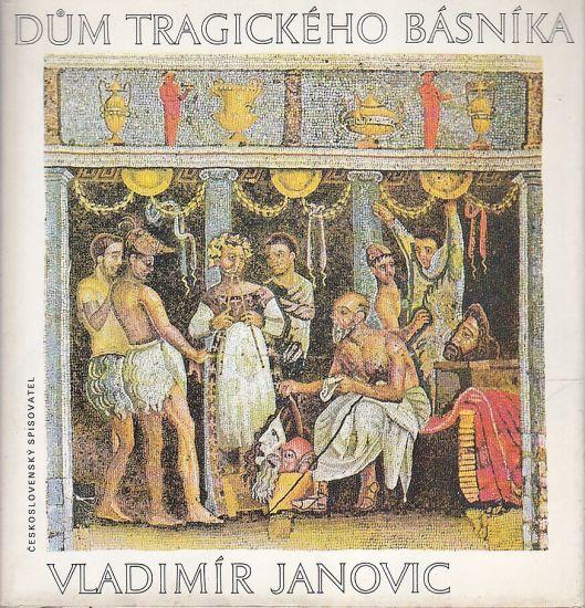 Dum tragickeho basnika - Janovic Vladimir | antikvariat - detail knihy