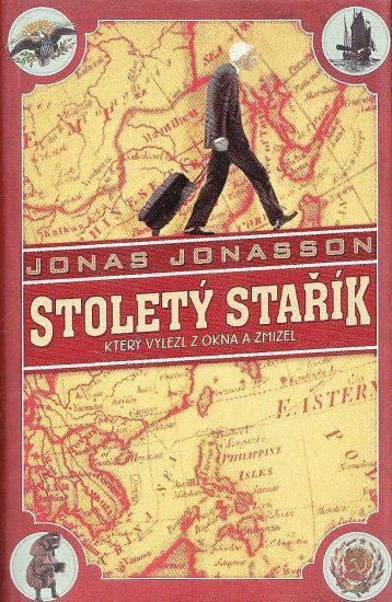 Stolety starik ktery vylezl z okna a zmizel - Jonasson Jonas | antikvariat - detail knihy