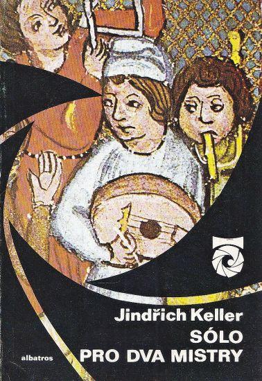 Solo pro dva mistry - Keller Jindrich | antikvariat - detail knihy