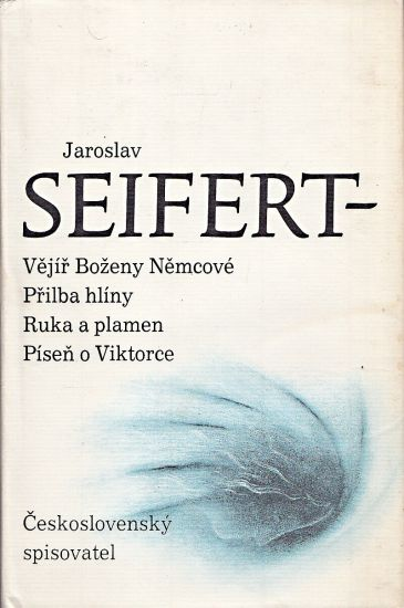 Vejir Bozeny Nemcove  Prilba hliny  Ruka a plamen  Pisen o Viktorce - Seifert Jaroslav | antikvariat - detail knihy