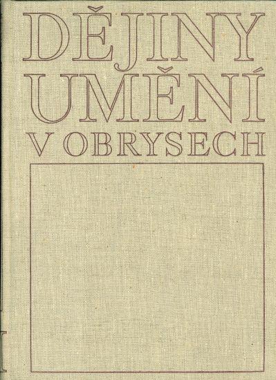 Dejiny umeni v obrysech - Matejcek Antonin | antikvariat - detail knihy