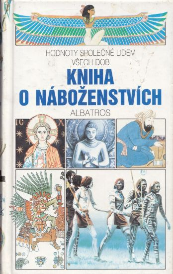 Kniha o nabozenstvich - Kolektiv autoru   antikvariat - detail knihy