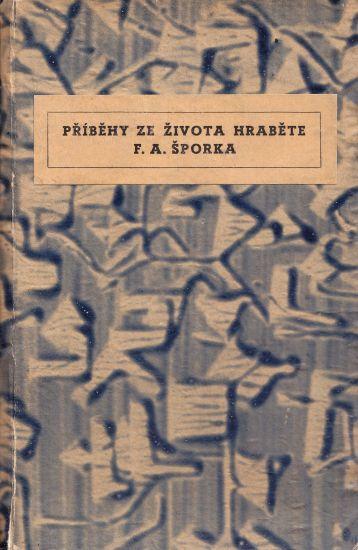 Pribehy ze zivota FASporka - Rakovsky Ferdinand paze Back Arnost  uvod a poznamky | antikvariat - detail knihy