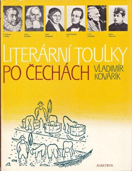 Literarni toulky po Cechach - Kovarik Vladimir   antikvariat - detail knihy