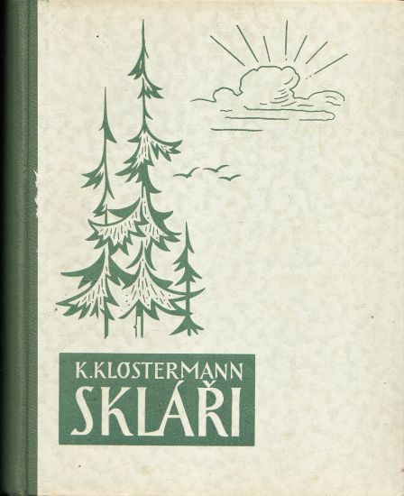 Sklari - Klostermann Karel | antikvariat - detail knihy
