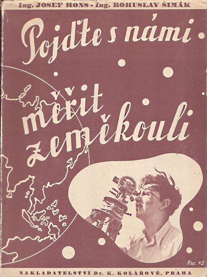 Pojdte s nami merit zemekouli II  Papirova zemekoule - Hons Josef Simak Bohuslav | antikvariat - detail knihy
