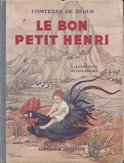 Le bon petit Henri - de Segur Comtesse | antikvariat - detail knihy