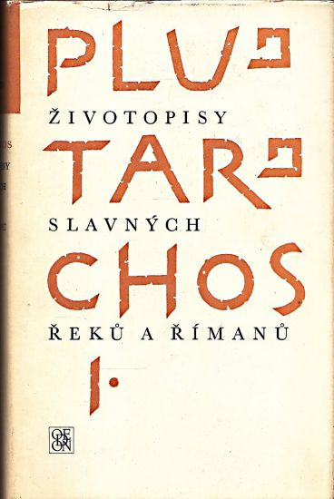 Zivotopisy slavnych Reku a Rimanu Ia IIdil - Plutarchos | antikvariat - detail knihy